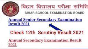 Bihar Board Inter Scrutiny Result 2021 Check